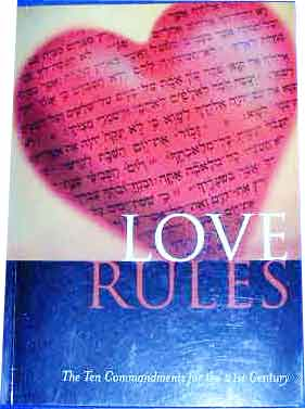 Image for Love Rules  The Ten Commandments for the 21st Century
