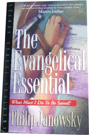 Image for The Evangelical Essential  What Must I do to be Saved?