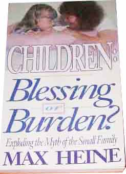 Image for Children: Blessing or Burden  Exploding the Myth of the Small Family