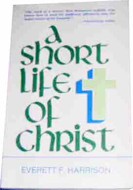 Image for A Short Life of Christ.