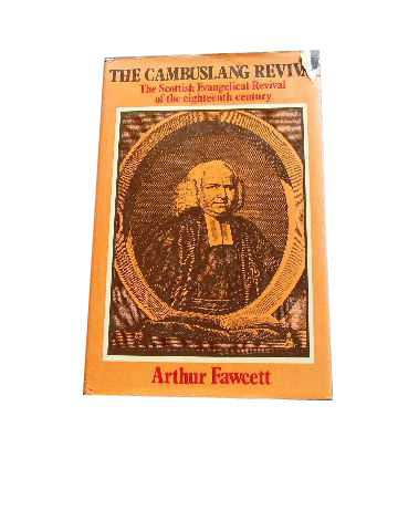 Image for The Carnbuslang Revival  The Scottish Evangelical Revival of the Eighteenth Century