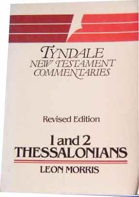 Image for The Epistles of Paul to the Thessalonians  An Introduction and Commentary