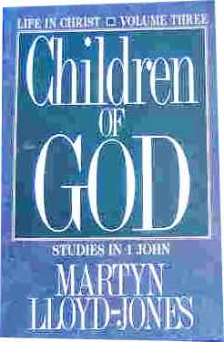 Image for Life in Christ Volume 3: Children of God  Studies in 1 John