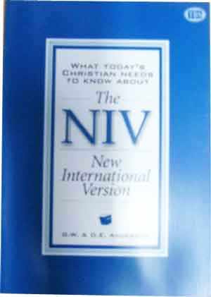 Image for New International Version  What Today's Christian Needs To Know About The NIV