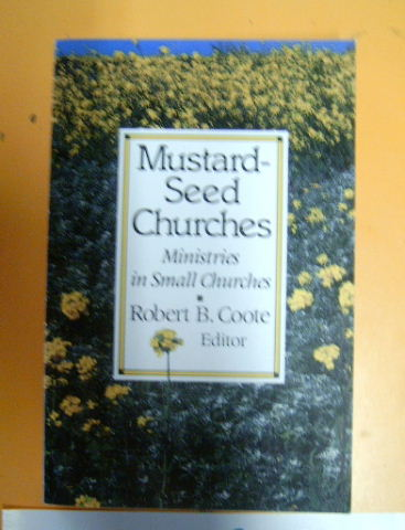 Image for Mustard Seed Churches  Ministries in Small Churches