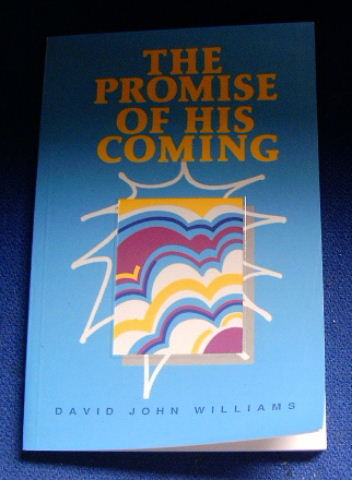 Image for The Promise of His Coming.