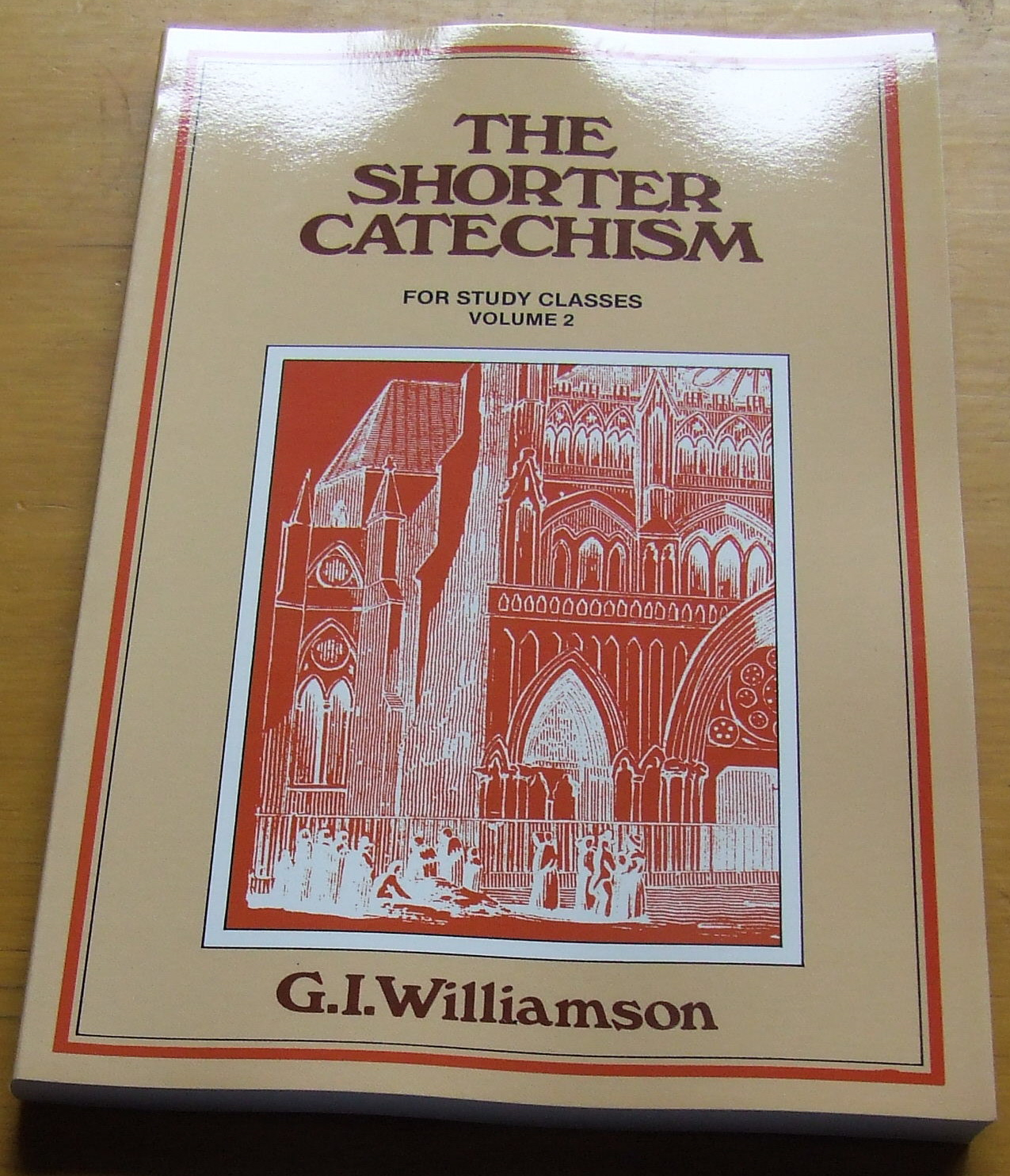 Image for The Shorter Catechism.  A Study Manual Vol 2.  Questions 39 - 107.