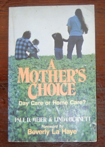 Image for A Mother's Choice  Day Care or Home Care?