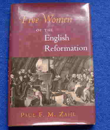 Image for Five Women of the English Reformation.