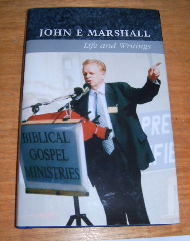 Image for John E. Marshall. Life and Writings.