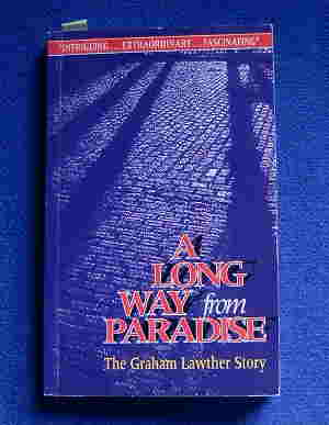 Image for A Long Way From Paradise  The Graham Lawther Story