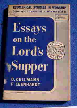 Image for Essays on the Lord's Supper  Ecumenical Studies in Worship No. 1