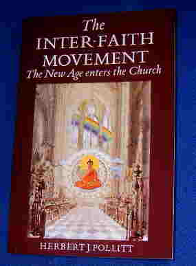 Image for The Inter Faith Movement  The New Age Enters the Church