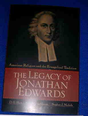 Image for The Legacy of Jonathan Edwards  American Religion and the Evangelical Tradition