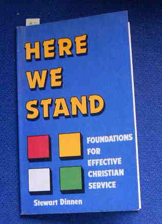 Image for Here We Stand  Foundations for Effective Christian Service