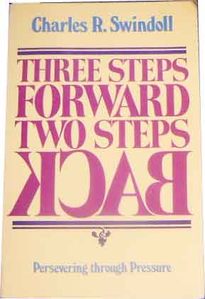 Image for Three Steps Forward. Two Steps Back  Persevering Through Pressure