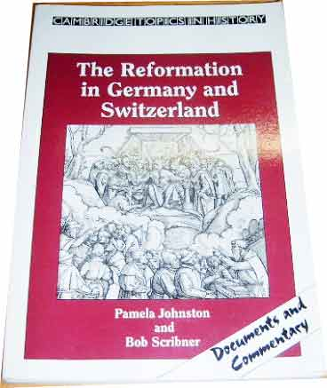 Image for The Reformation in Germany and Switzerland.