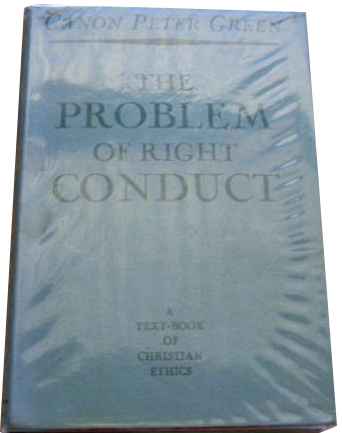 Image for The Problem of Right Conduct  A text book of Christian Ethics