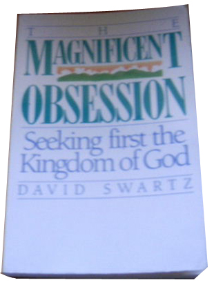 Image for The Magnificent Obsession  Seeking First The Kingdom of God