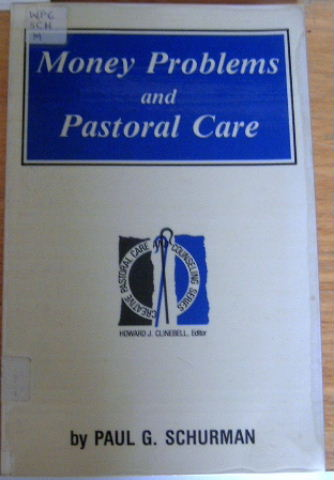 Image for Money Problems and Pastoral Care (Creative Pastoral Care and Counseling Series).
