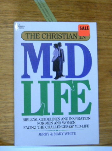 Image for The Christian in mid life (A Navigator book).