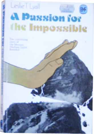 Image for A Passion for the Impossible  The continuing story of the mission Hudson Taylor began