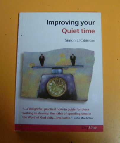Image for Improving Your Quiet Time.