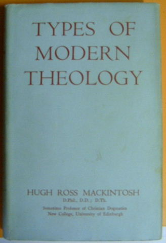Image for Types of Modern Theology  Schleiermacher to Barth