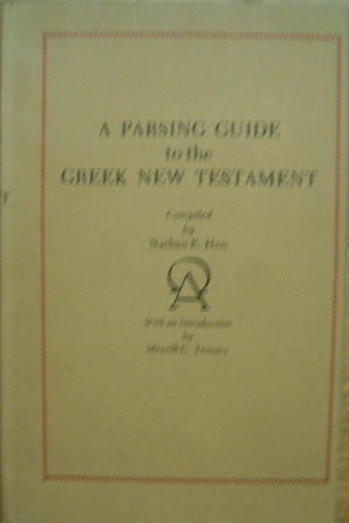 Image for A Parsing Guide to the Greek New Testament.