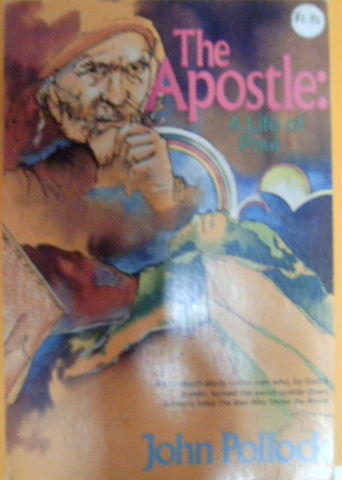 Image for The Apostle: A Life of Paul.