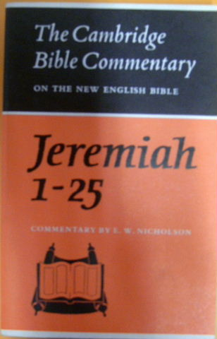 Image for The Book of the Prophet Jeremiah Chapters 1-25 (Cambridge Bible Commentaries on the Old Testament).