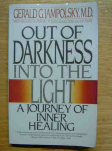 Image for Out of Darkness into the Light : A Journey of Inner Healing.
