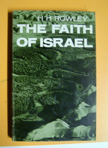 Image for The Faith of Israel  Aspects of Old Testament Thought