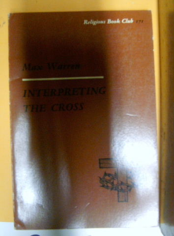 Image for Interpreting The Cross  (Religious Book Club Number 171)