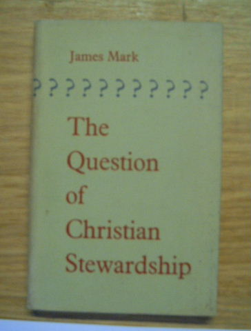 Image for The Question of Christian Stewardship.