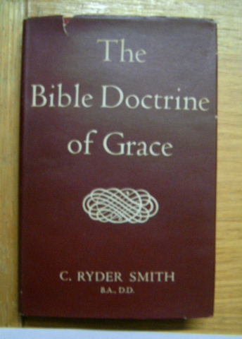 Image for The Bible Doctrine of Grace.