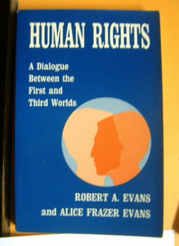 Image for Human Rights: A Dialogue Between the First and Third Worlds.