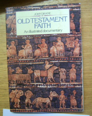 Image for Old Testament Faith  An Illustrated Documentary