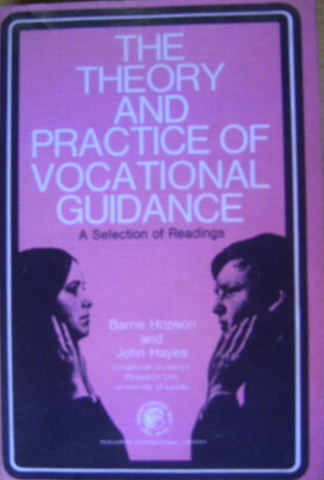 Image for The Theory and Practice of Vocational Guidance.