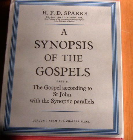 Image for A Synopsis of the Gospels: The Synoptic Gospels With Johanne Parallels.