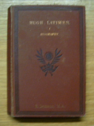 Image for Hugh Latimer. A Biography.
