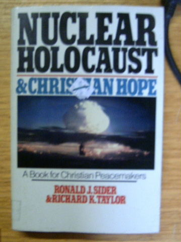 Image for Nuclear Holocaust & Christian Hope  A Book For Christian Peacemakers