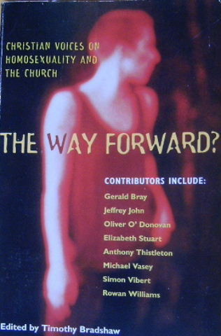 Image for The Way Forward: Christian Voices on Homosexuality and the Church.