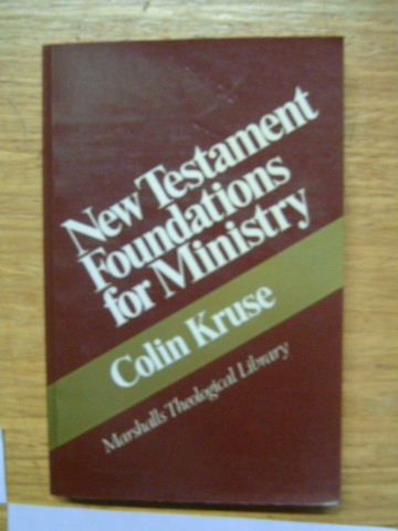 Image for New Testament Foundations for Ministry  Marshalls Theological Library