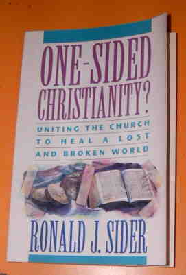 Image for One-Sided Christianity?: Uniting the Church to Heal a Lost and Broken World.