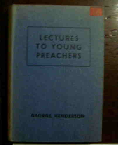 Image for Lectures to Young Preachers.