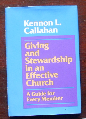 Image for Giving and Stewardship in an Effective Church: A Guide for Every Member.
