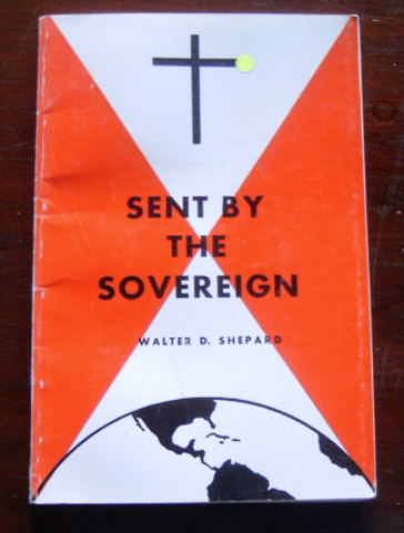 Image for Sent By The Sovereign.