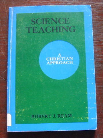 Image for A Christian Approach to Science and Science teaching.