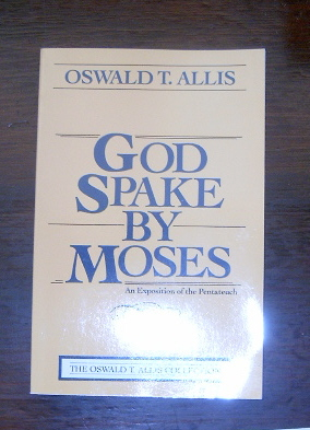 Image for God Spake by Moses  An Exposaition of the Pentateuch